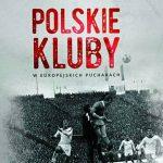 Polskie kluby w europejskich pucharach