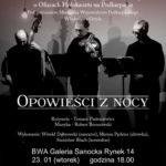 """""""Opowieści z Nocy"""" Teatr NN z Lublina"""
