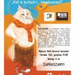 """BWA Galeria Sanocka zaprasza na Tańcobajkę pod tytułem:  """"Kot w butach i… kapeluszach"""""""