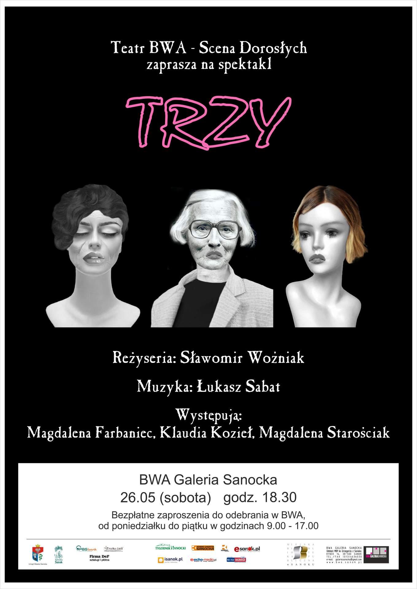 """Teatr BWA Scena Dorosłych zaprasza na spektakl: """"TRZY"""""""