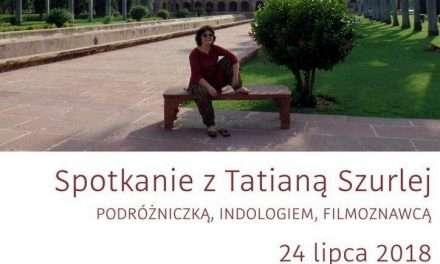 Spotkanie z Tatianą Szurlej