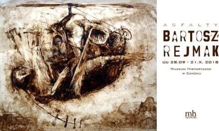 Wystawa Bartosza Rejmaka w Muzeum Historycznym