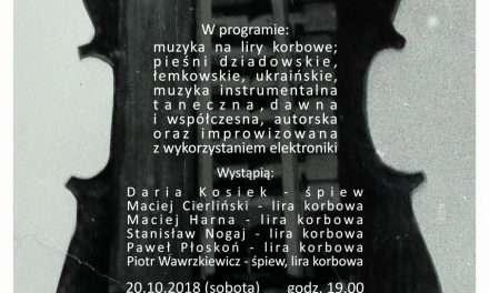 BWA Galeria Sanocka zaprasza na koncert:  LiroFonia