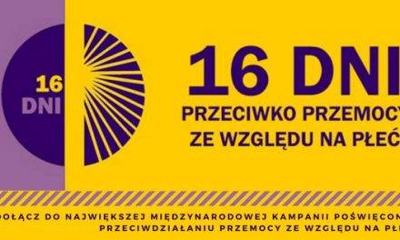 16 Dni Akcji Przeciwko Przemocy ze względu na Płeć