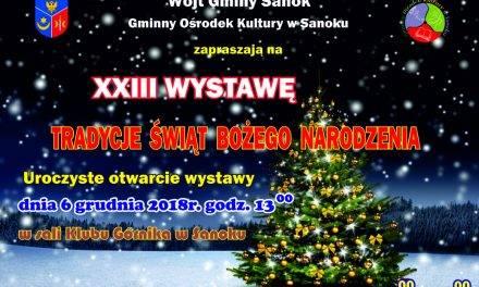 Zapraszamy na XXIII Wystawę Tradycje Świąt Bożego Narodzenia
