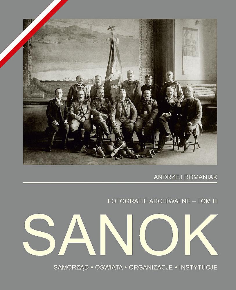 "2 Sanok tom III - Promocja książki ""Sanok, fotografie archiwalne – tom III"""