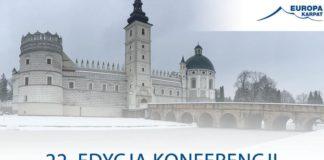 """Krasiczyn: międzynarodowa konferencja """"Europa Karpat"""" nt. infrastruktury, turystyki, rozwoju i przyszłości regionu z inicjatywy Marszałka Sejmu"""