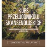 Kurs przewodników skansenowskich marzec–kwiecień 2019