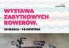 Wystawa zabytkowych rowerów w Krośnie