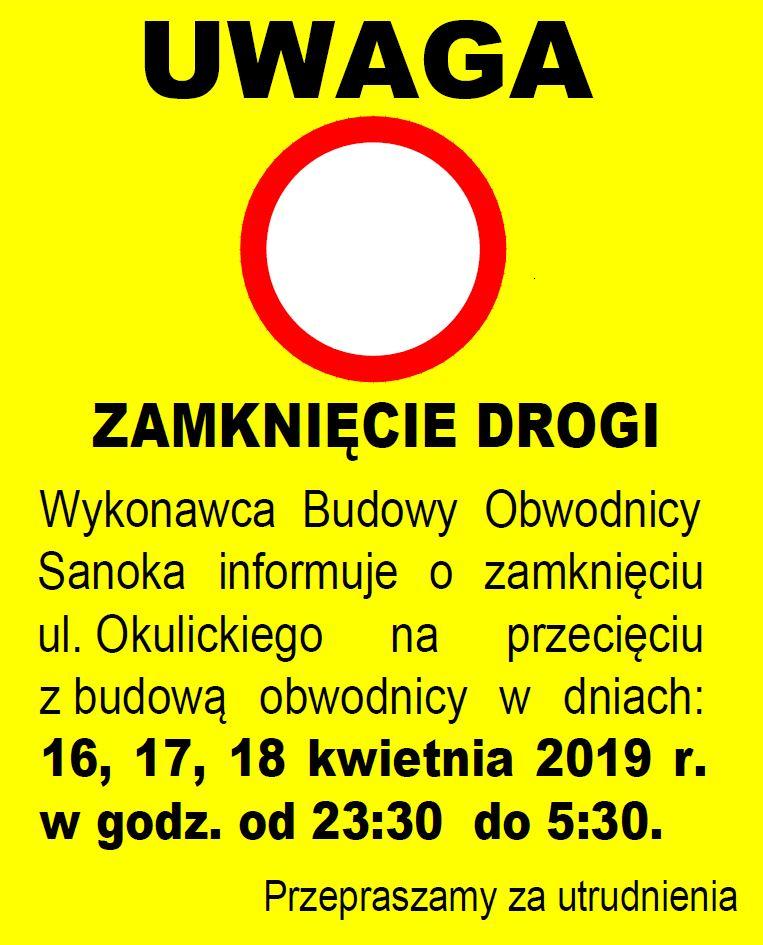 Zamknięcie ul. Okulickiego w dniach 161718 - Okulickiego zamknięta w nocy z 17/18 kwietnia