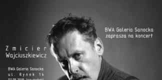 BWA Galeria Sanocka zaprasza na koncert Zmiciera Wajciuszkiewicza