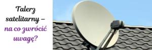 """talerz satelitarny 300x100 - Jak korzystać z dofinansowania w ramach programu """"Czyste Powietrze""""?"""