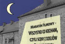 Maraton Filmowy - Wszystko co kocham, czyli sceny zdziejów Polski Ludowej
