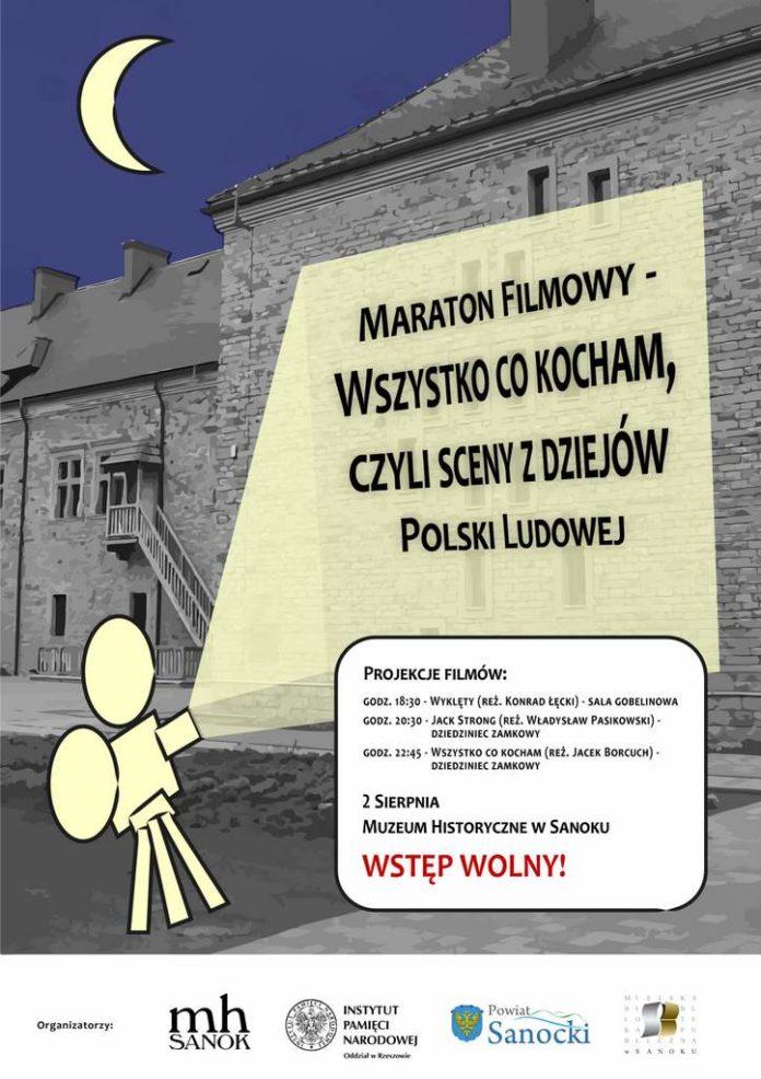 Maraton Filmowy - Wszystko co kocham, czyli sceny z dziejów Polski Ludowej