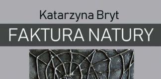 Miejska Biblioteka Publiczna im. Grzegorza z Sanoka w Sanoku zaprasza na wernisaż FAKTURA NATURY