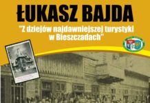 Łukasz Bajda. Z dziejów najdawniejszej turystyki w Bieszczadach