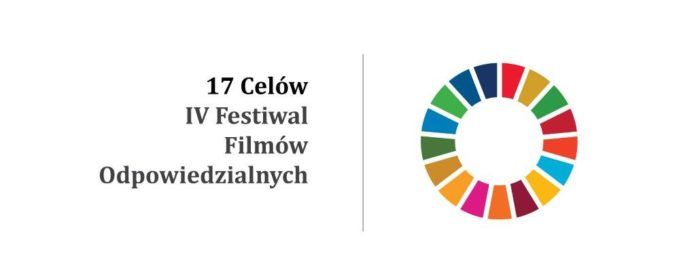 """IV Festiwal Filmów Odpowiedzialnych """"17 Celów"""" - filmy promocyjne miast i gmin"""