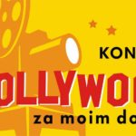 Hollywood za moim domem - konkurs