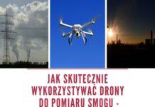 Jak skutecznie wykorzystywać drony do pomiaru smogu - instrukcja dla JST