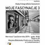 """Wernisaż wystawy Klubu Fotografików Sanockich """"Moje Fascynacje 3"""""""
