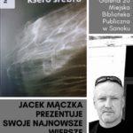 Jacek Mączka zaprezentuje najnowszy tomik poezji