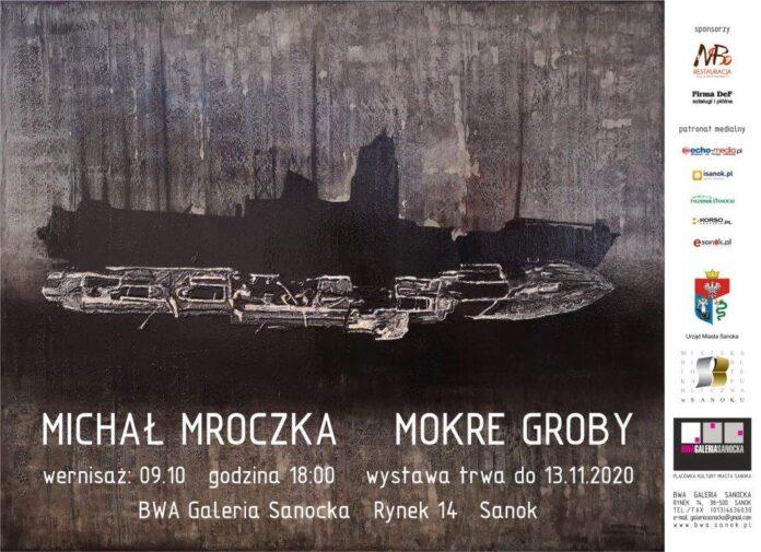 BWA Galeria Sanocka zaprasza: Michał Mroczka