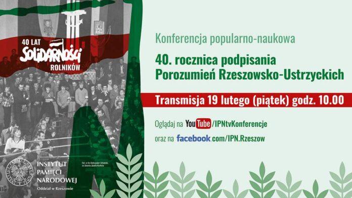 40. rocznica podpisania Porozumień Rzeszowsko-Ustrzyckich - konferencja