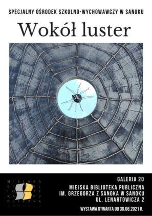 Wokół luster – nowa wystawa w Galerii 20
