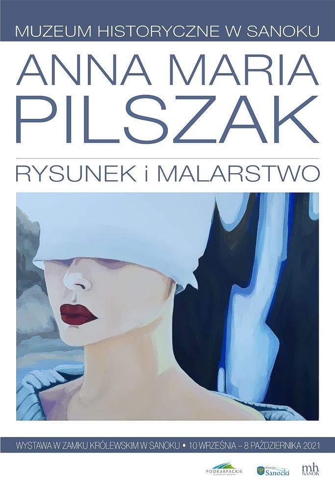 Anna Maria Pilszak - rysunek i malarstwo - wernisaż i wystawa